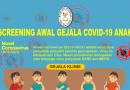 Screening Awal Gejala Covid-19 Anak